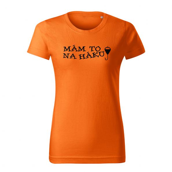 ID0109 – vtipne – mam_to_na_haku – 02 – tricko_damske_oranzova