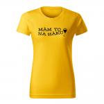 ID0109 – vtipne – mam_to_na_haku – 02 – tricko_damske_zlta
