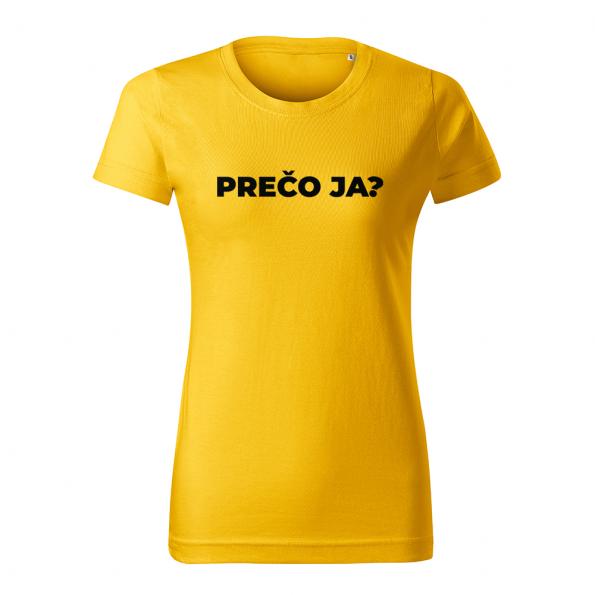 ID0113 – vtipne – preco_ja – tricko_damske_zlta