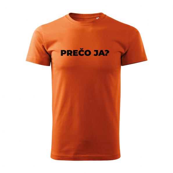 ID0113 – vtipne – preco_ja – tricko_panske_oranzova