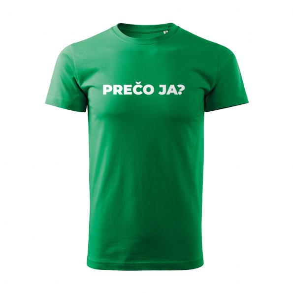 ID0113 – vtipne – preco_ja – tricko_panske_zelena