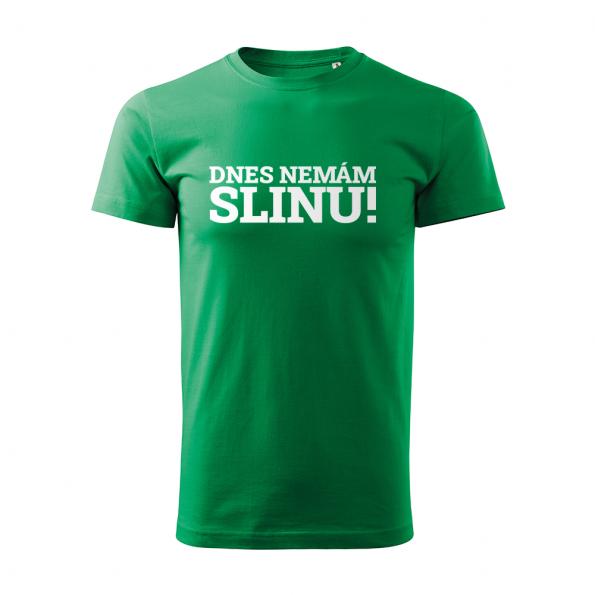 ID0116 – vtipne – dnes_nemam_slinu – tricko_panske_zelena
