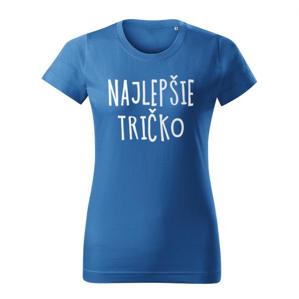 ID0128 – vtipne – najlepsie_tricko – tricko_damske_modra