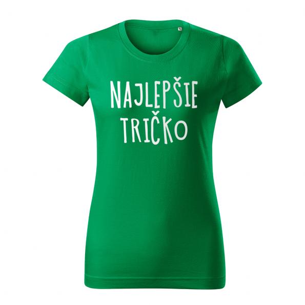 ID0128 – vtipne – najlepsie_tricko – tricko_damske_zelana