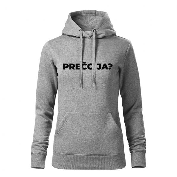 ID0113 – vtipne – preco_ja – mikina_damska_seda
