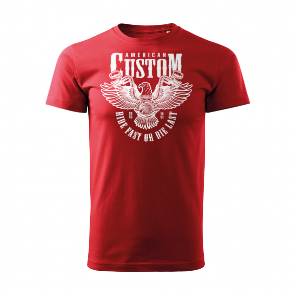 ID0209 – American Custom – Ride fast or die last – Orol – tricko_panske_cervena
