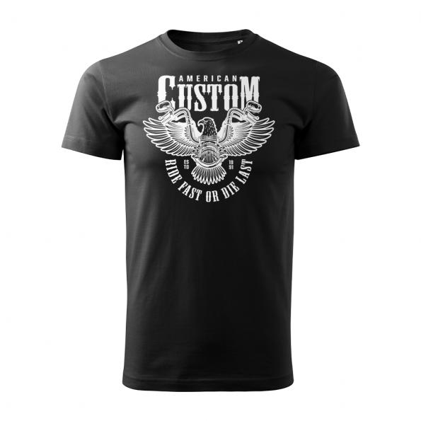 ID0209 – American Custom – Ride fast or die last – Orol – tricko_panske_cierna