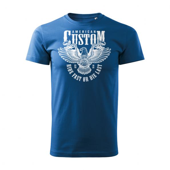 ID0209 – American Custom – Ride fast or die last – Orol – tricko_panske_modra