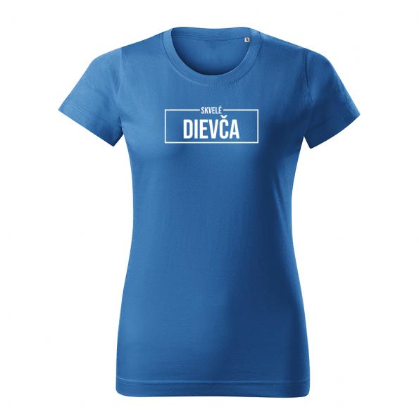 ID0414 – Skvele_dievca – tricko_damske_modra