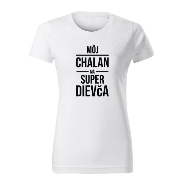 ID0418 – moj_chalan_ma_super_dievca – tricko_damske_biela